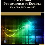 Microsoft Excel 2019 Programming by Example with VBA, XML, and ASP FREE EBOOK PDFJulitta Korol
