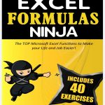 Excel Formulas Ninja The Top Microsoft Excel Functions To Make Your Life And Job Easier free pdf